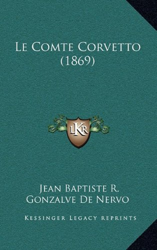 Le Comte Corvetto (1869)