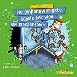 Auf Klassenfahrt: 2 CDs (Die (un)langweiligste Schule der Welt, Band 1)