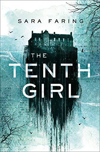 The Tenth Girl (English Edition) Gothic School Girl