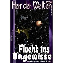 HdW 028: Flucht ins Ungewisse (HERR DER WELTEN)