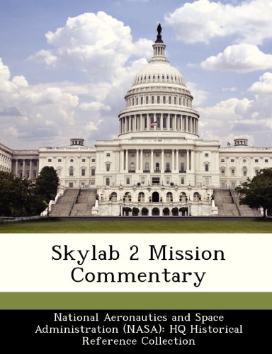 Skylab 2 Mission Commentary