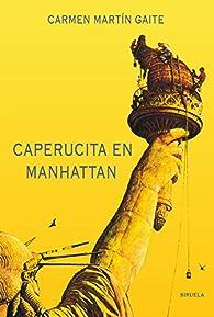 Caperucita en Manhattan par Carmen Martín Gaite