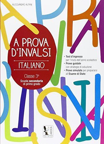 A prova d'Invalsi 3. Italiano. Per la Scuola media