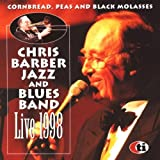 Songtexte von Chris Barber Jazz & Blues Band - Cornbread, Peas and Black Molasses