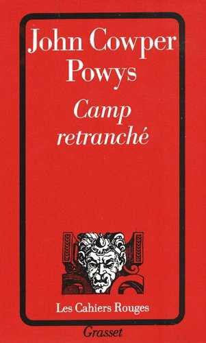Camp retranché par John Cowper Powys