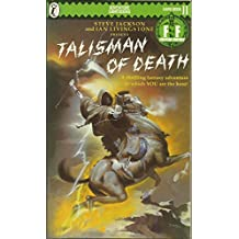 Fighting Fantasy Adventure Game Book.Talisman of Death. Game Book 11. A Thrilling Fantasy Adventure in Which YOU are the Hero!.