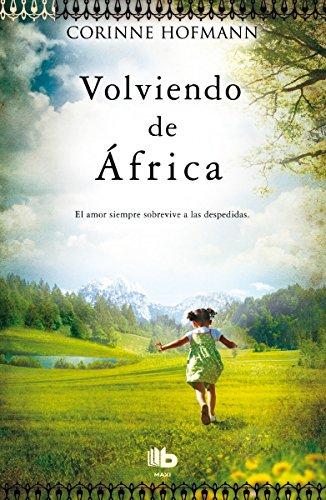 Volviendo de África (B DE BOLSILLO)