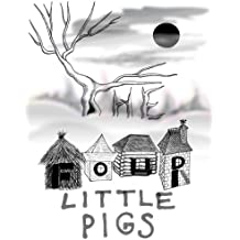The Four Little Pigs (Fishy Tales Book 2)