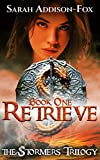Retrieve (The Stormers Trilogy Book 1) (English Edition)