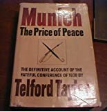 Munich: The Price of Peace by Telford Taylor front cover