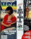 VSD [No 565] du 30/06/1988 - L'AFFAIRE DU RESEAU ROSE DEMANTELE - SOPHIE - LA CARTE SECRETE DES RADARS DE L'ETE - TRAIN ET AIRBUS - ERREURS TRAGIQUES - LES INTEGRISTES DE MGR LEFEBVRE - AMOUR D'ENFER AU GROENLAND....