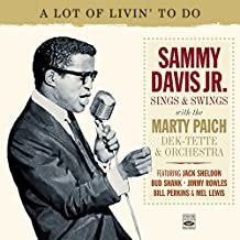 Sammy Davis Jr. Sings & Swings with the Marty Paich Dek-Tette & Orchestra