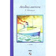 Atzekoz Aurrera (Xirimiri Bilduma)