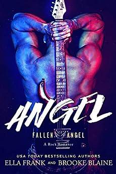 ANGEL (Fallen Angel Book 3) (English Edition) van [Frank, Ella, Blaine, Brooke]