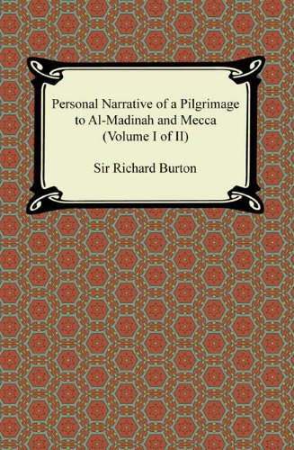 Descargar Epub Personal Narrative of a Pilgrimage to Al-Madinah and Meccah (Volume I of II)