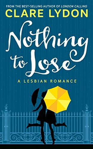 Frei Haustür (Nothing To Lose: A Lesbian Romance (English Edition))