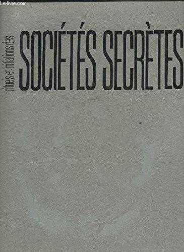 Rituels et initiations des sociétés secrètes par Pierre Mariel