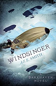 Windsinger (The Darkhaven Novels, Book 3) by [Smith, A. F. E.]