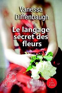 """Afficher """"Le langage secret des fleurs"""""""