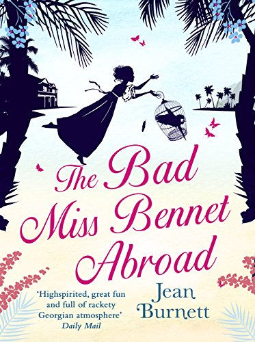 Download eBooks Free The Bad Miss Bennet Abroad MOBI