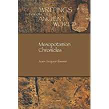 Mesopotamian Chronicles (Writings from the Ancient World, Band 19)