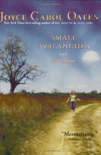 Small Avalanches and Other Stories by Joyce Carol Oates (2004-10-05) par Joyce Carol Oates