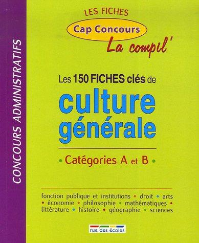 Les 150 fiches clés de culture généra...