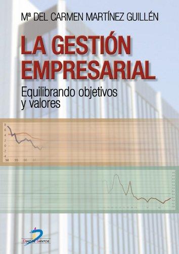 La gestión empresarial por Maria del Carmen Martínez Guillén