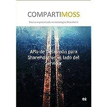 APIs de Desarrollo para SharePoint: APIs de Desarrollo para SharePoint en el lado del Servidor