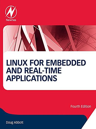 Linux for Embedded and Real-time Applications (English Edition)