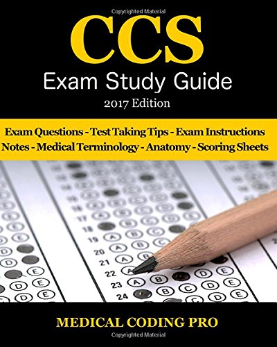 ccs-exam-study-guide-2017-edition-100-certified-coding-specialist-practice-exam-questions-answers-ti
