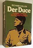 Der Duce. Aufstieg und Fall des Benito Mussolini