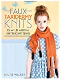 Faux Taxidermy Knits: 15 Wild Animal Knitting Patterns