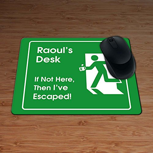 raouls-desk-if-not-here-then-ive-escaped-personalised-premium-mouse-mat-5mm-thick