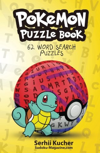 Pokemon Puzzle Book - 62 Word Search Puzzles: Volume 1 Test