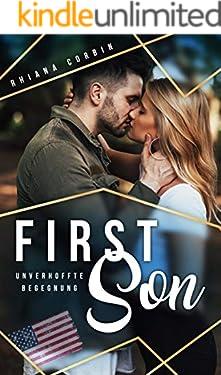 First Son: Unverhoffte Begegnung