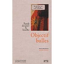 Objectif bulles : Bande dessinée & histoire