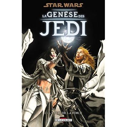 Star Wars - La Genèse des Jedi T01 : L'éveil de la Force