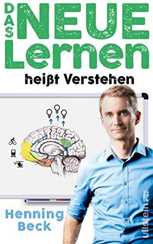 Das neue Lernen: heißt Verstehen