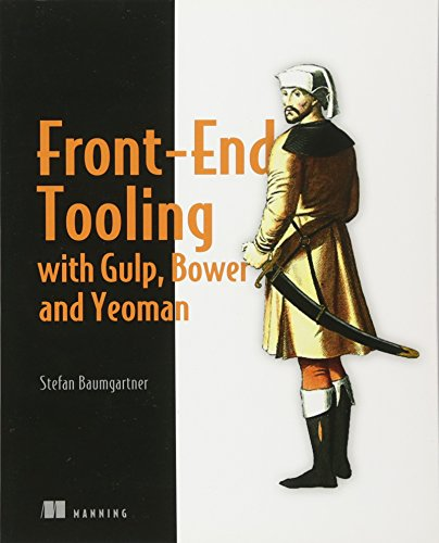 Front-End Tooling with Gulp, Bower, and Yeoman -
