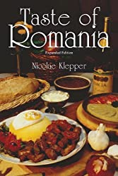 Taste of Romania by Nicolae Klepper (2011-04-30)
