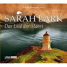 Das Lied der Maori: Roman. (Die Weiße-Wolke-Saga)