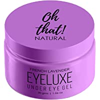 Oh That! Natural Eyeluxe Hydrating and Soothing Under Eye Cream Gel, eye mask for dark circles, 30g