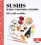 Sushis, Makis, Yakitoris, Onigiris...