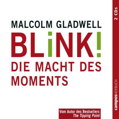 Buchseite und Rezensionen zu 'Blink! Die Macht des Moments' von Malcolm Gladwell