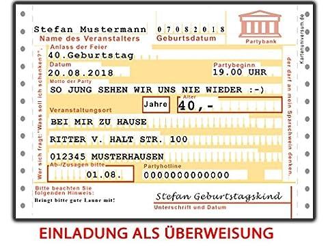 Einladungskarten zum Geburtstag als Überweisung 40 Stück + Namen & Text lustig, witzig & ausgefallen für Männer und Frauen
