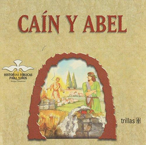 Cain y Abel/Cain and Abel: Historias Biblicas Para Ninos (Antiguo Testamento/Old Testament) por Mada Carreno