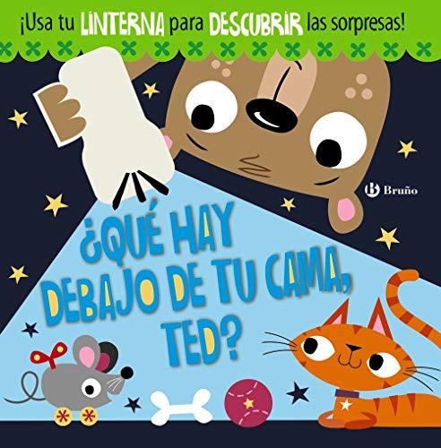 ¿Qué hay debajo de tu cama, Ted? (Castellano - A Partir De 3 Años - Manipulativos (Libros Para Tocar, Jugar Y Pintar), Pop-Ups - Otros Libros)
