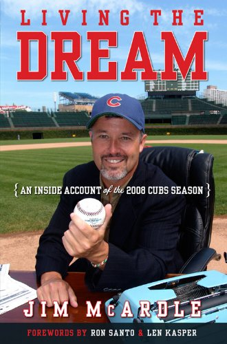 Living the Dream: An Inside Account of the 2008 Cubs Season (English Edition) -