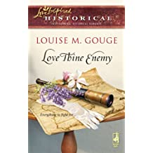 Love Thine Enemy (Love Inspired Historical)